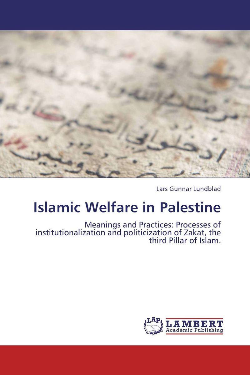 Lars Gunnar Lundblad Islamic Welfare in Palestine