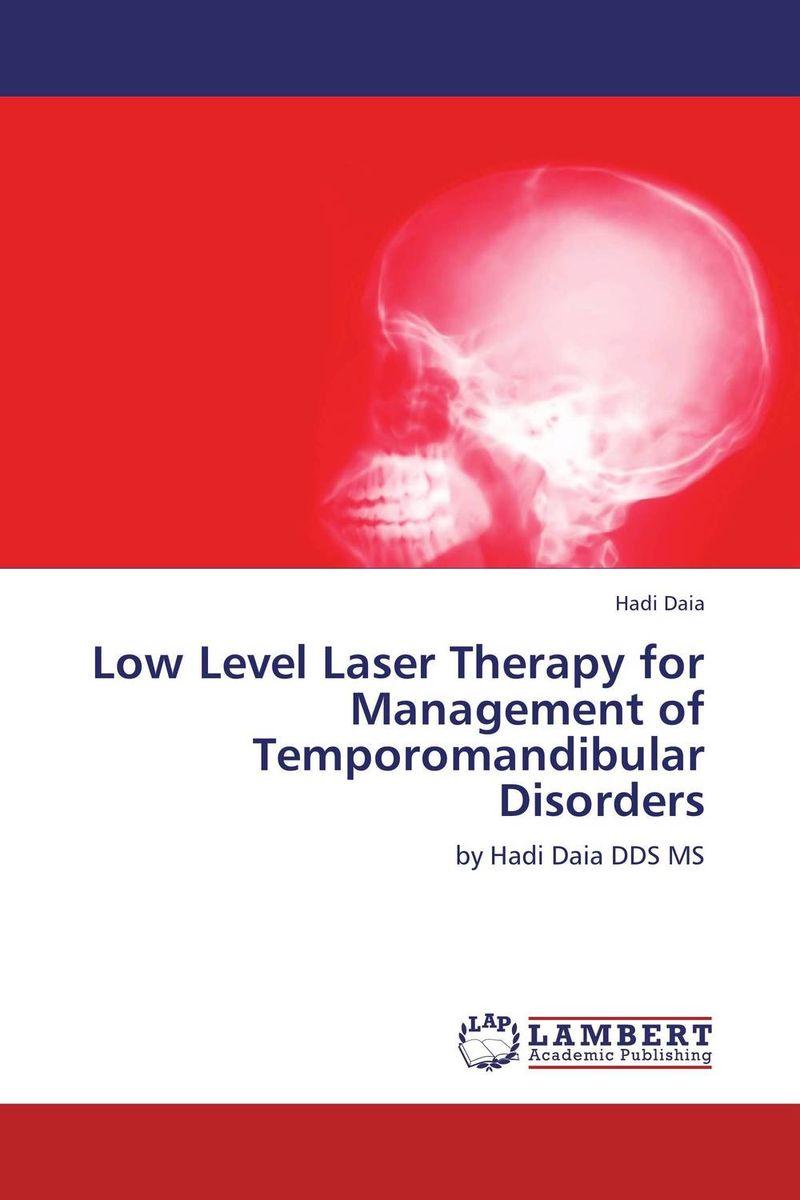Hadi Daia Low Level Laser Therapy for Management of Temporomandibular Disorders paramjit singh and kennath j arul temporomandibular joint in health and disorders