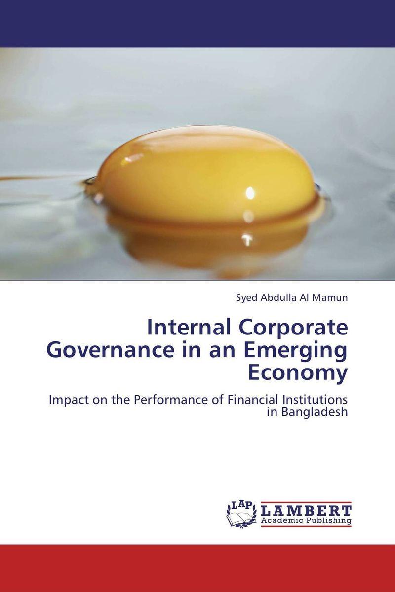 где купить  Internal Corporate Governance in an Emerging Economy  по лучшей цене