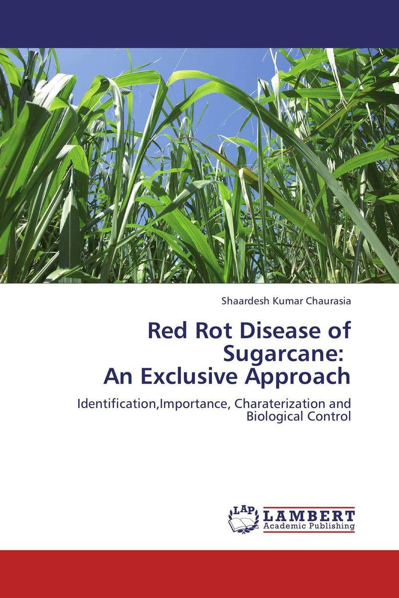 Shaardesh Kumar Chaurasia Red Rot Disease of Sugarcane: An Exclusive Approach purnima sareen sundeep kumar and rakesh singh molecular and pathological characterization of slow rusting in wheat