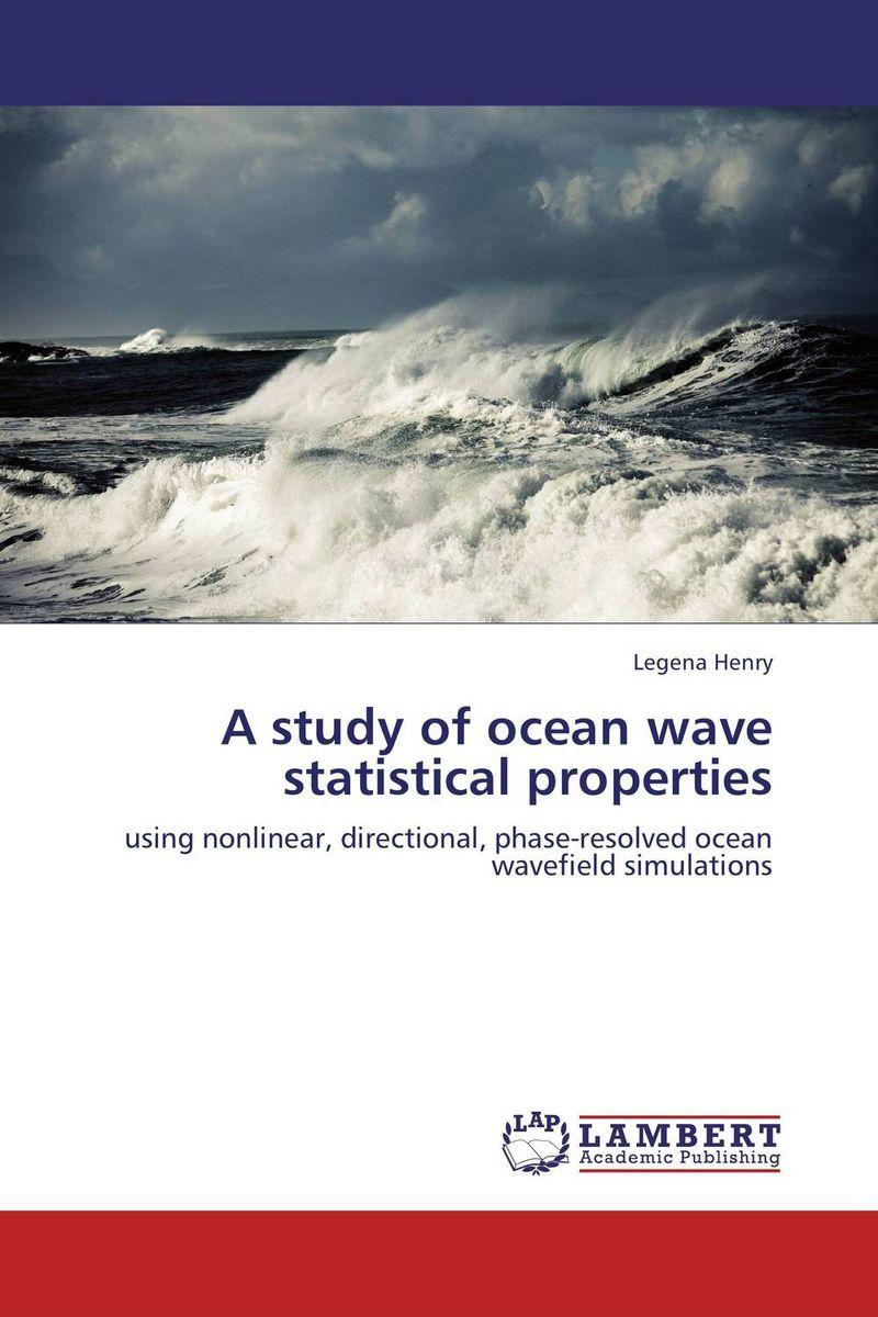 Legena Henry A study of ocean wave statistical properties