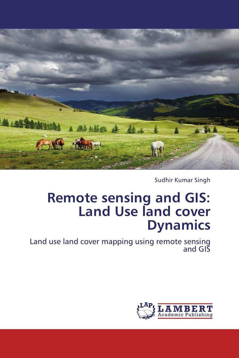 Sudhir Kumar Singh Remote sensing and GIS: Land Use land cover Dynamics santosh kumar singh biodiversity assessment in ocimum using molecular markers