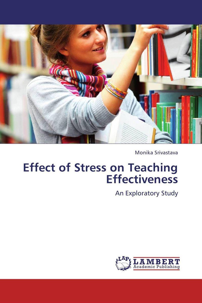 Monika Srivastava Effect of Stress on Teaching Effectiveness kavita bhatnagar amarjit singh and kalpana srivastava job satisfaction among medical teachers