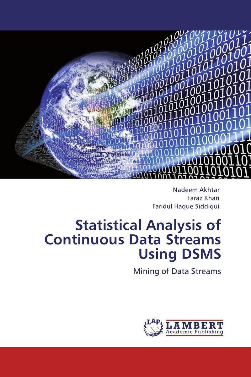 Nadeem Akhtar,Faraz Khan and Faridul Haque Siddiqui Statistical Analysis of Continuous Data Streams Using DSMS khan shahzada akhtar naeem khan and muhammad javed seismic risk assessment of buildings