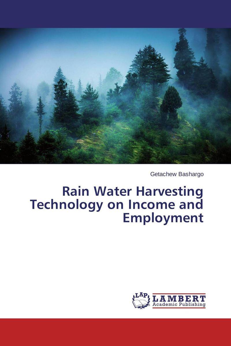 Getachew Bashargo Rain Water Harvesting Technology on Income and Employment hira dhar chudali md hasrat ali and anju choudhury topographical implication on income and employment of nepalese people