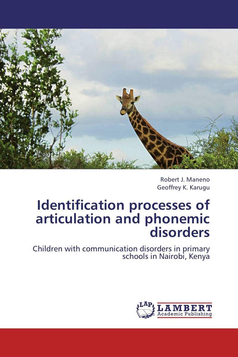 Robert J. Maneno and Geoffrey K. Karugu Identification processes of articulation and phonemic disorders paramjit singh and kennath j arul temporomandibular joint in health and disorders