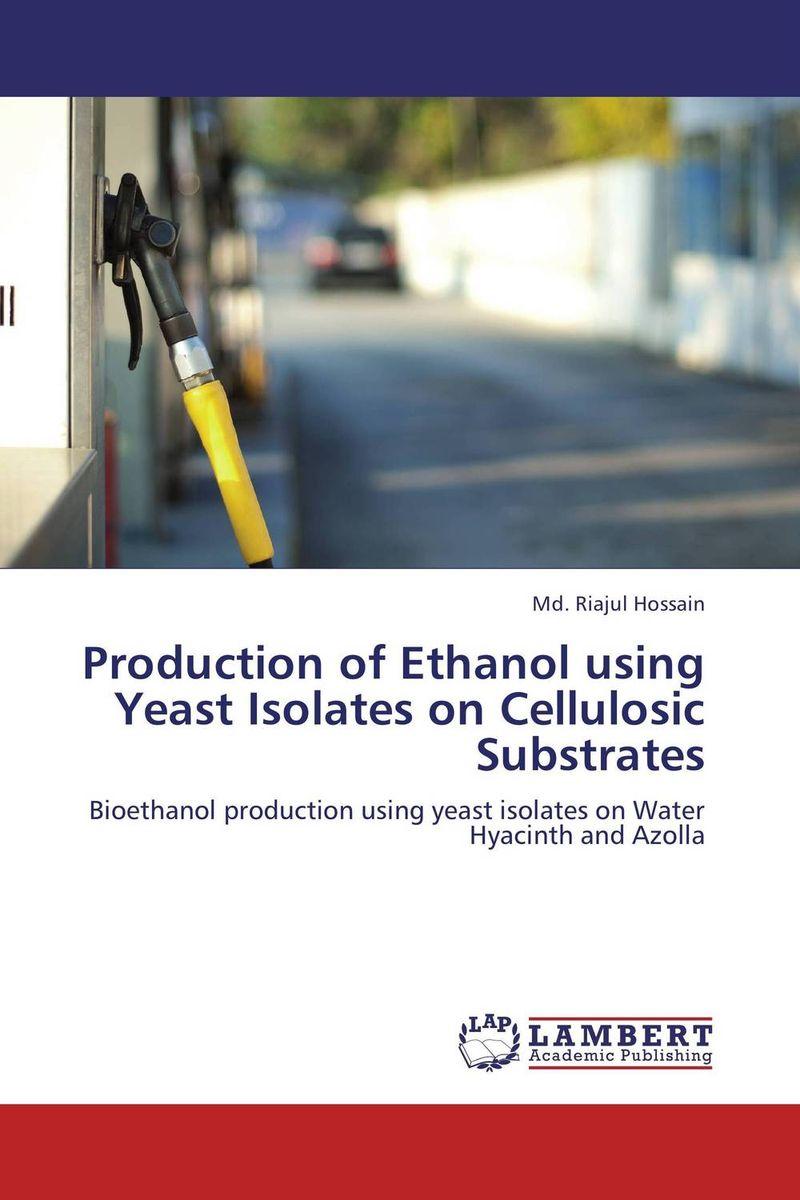 Md. Riajul Hossain Production of Ethanol using Yeast Isolates on Cellulosic Substrates sadat khattab usama abdul raouf and tsutomu kodaki bio ethanol for future from woody biomass