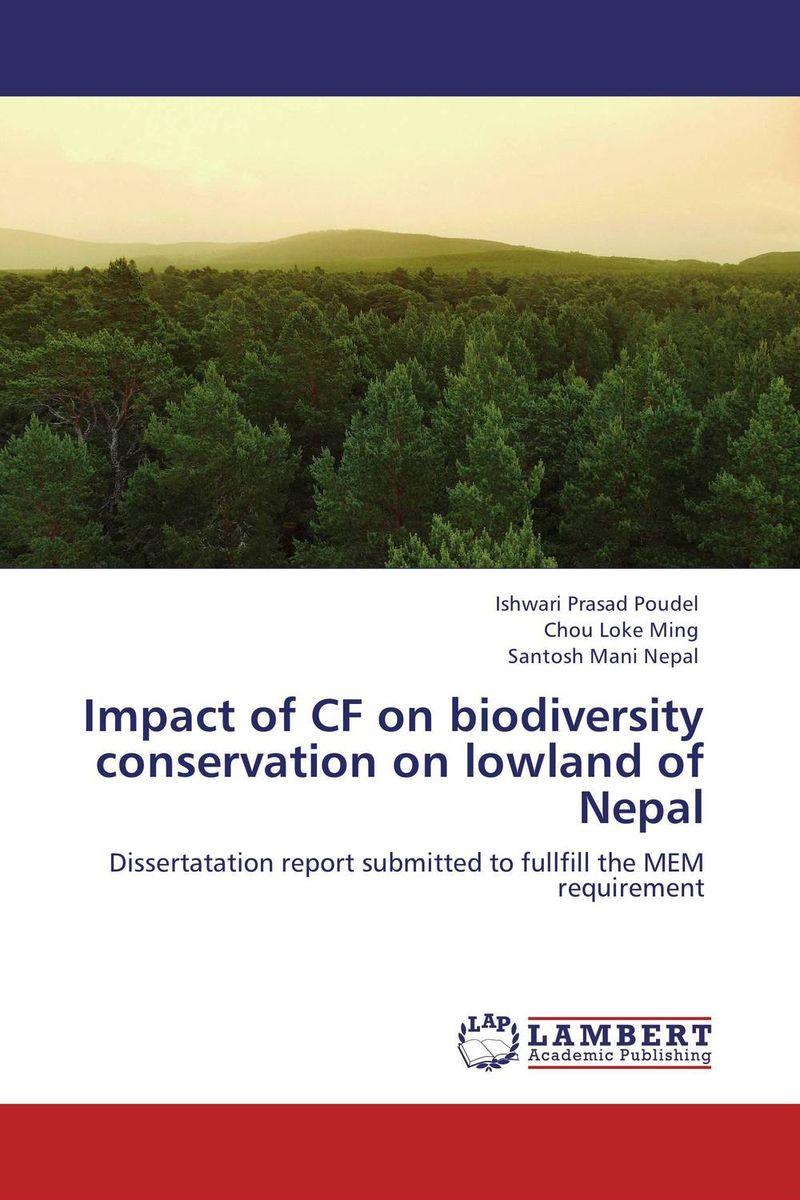Ishwari Prasad Poudel,Chou Loke Ming and Santosh Mani Nepal Impact of CF on biodiversity conservation on lowland of Nepal santosh kumar singh biodiversity assessment in ocimum using molecular markers