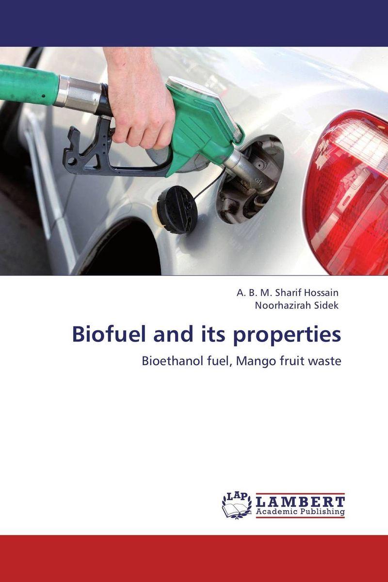 A. B. M. Sharif Hossain and Noorhazirah Sidek Biofuel and its properties abm sharif hossain and fusao mizutani dwarfing peach trees grafted on vigorous rootstocks