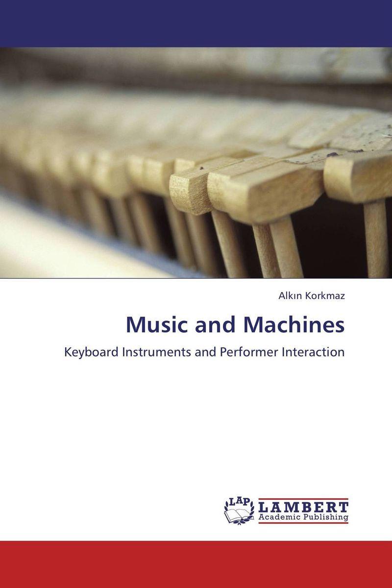 Alk?n Korkmaz Music and Machines  цены