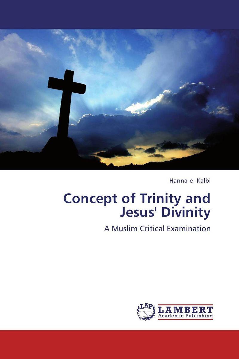 Hanna-e- Kalbi Concept of Trinity and Jesus' Divinity hanna kildani history of modern christianity in the holy land