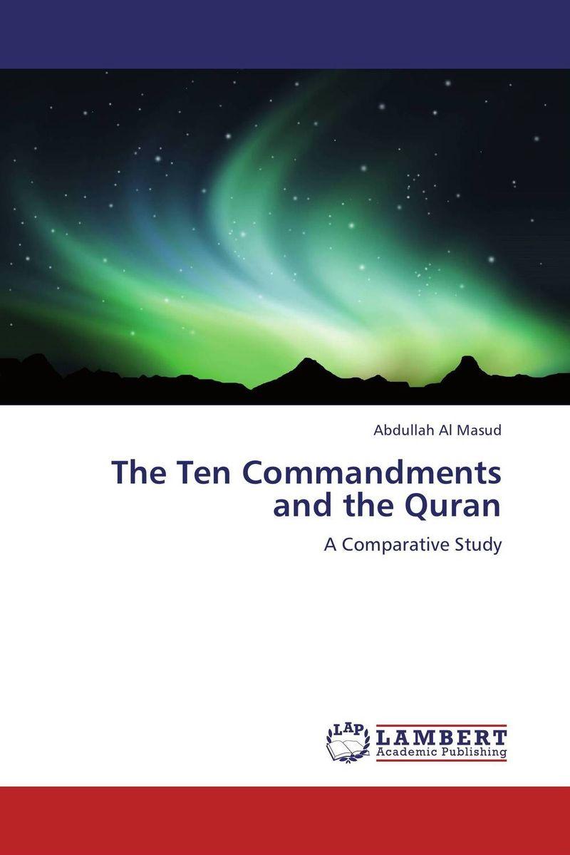 Abdullah Al Masud The Ten Commandments and the Quran firas abdullah thweny al saedi and fadi khalid ibrahim al khalidi design of a three dimensional virtual reality environment