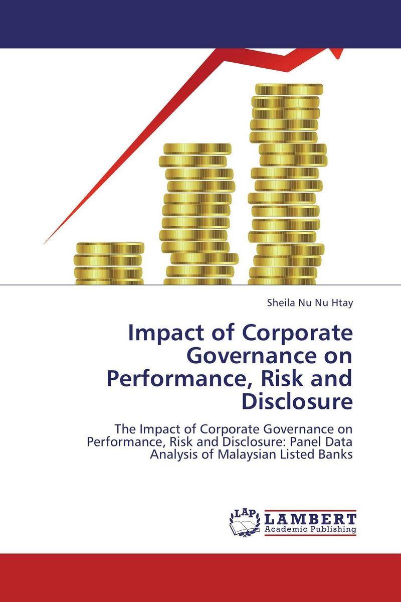 где купить  Impact of Corporate Governance on Performance, Risk and Disclosure  по лучшей цене