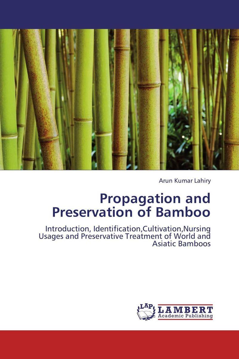Arun Kumar Lahiry Propagation and Preservation of Bamboo purnima sareen sundeep kumar and rakesh singh molecular and pathological characterization of slow rusting in wheat