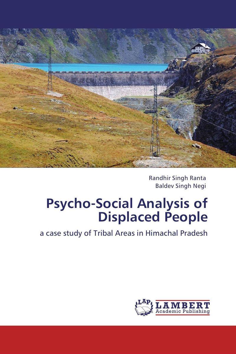 Randhir Singh Ranta and Baldev Singh Negi Psycho-Social Analysis of Displaced People bir pal singh social inequality and exclusion of scheduled tribes in india