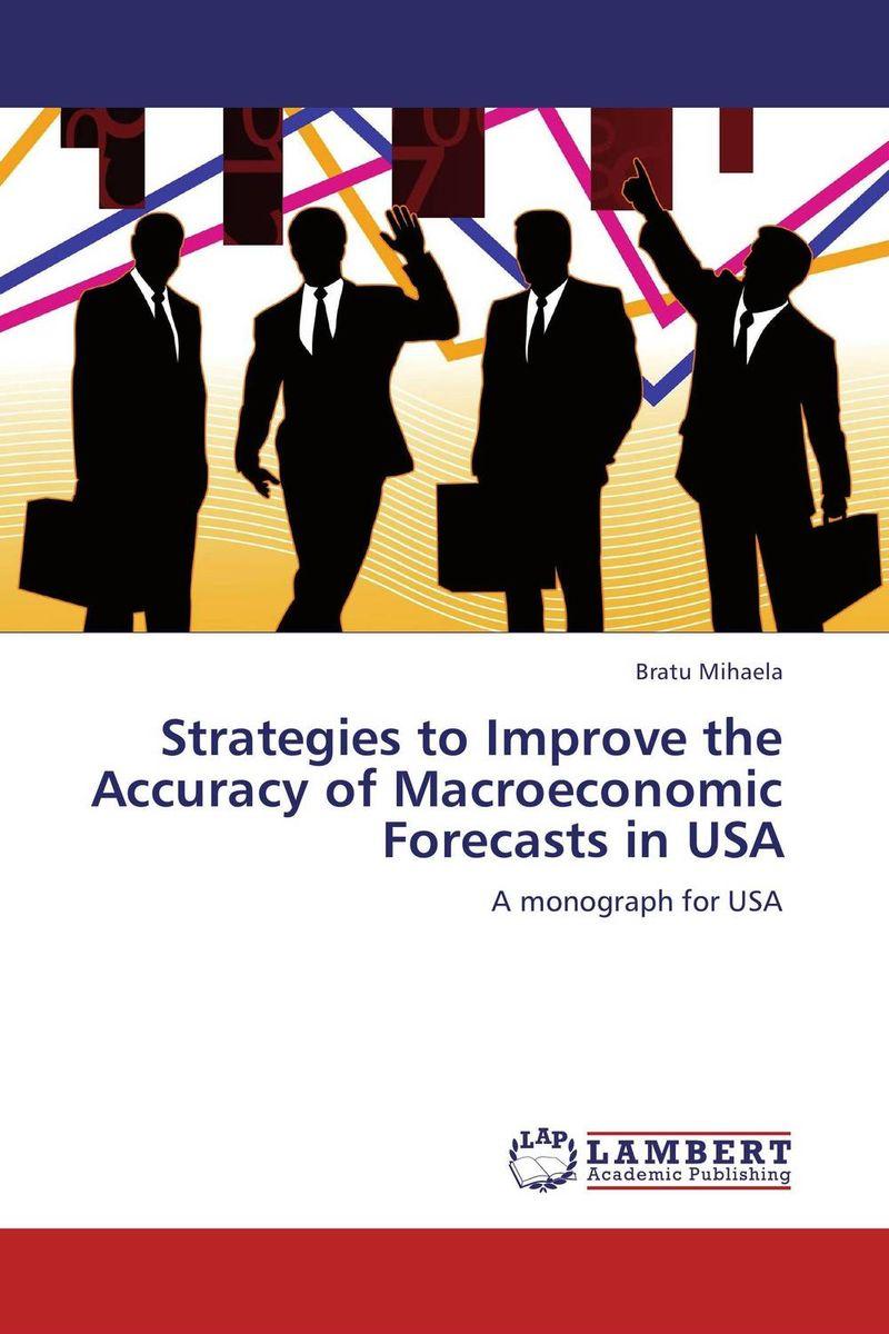 Bratu Mihaela Strategies to Improve the Accuracy of Macroeconomic Forecasts in USA