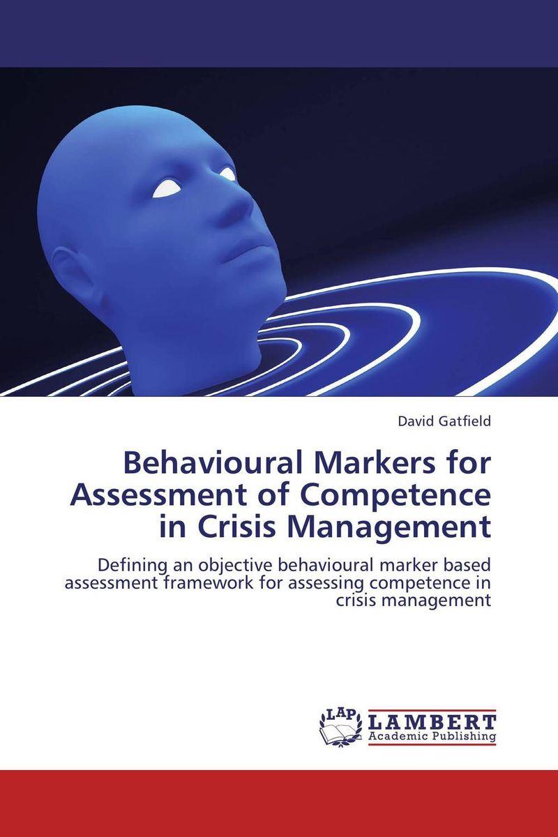 David Gatfield Behavioural Markers for Assessment of Competence in Crisis Management santosh kumar singh biodiversity assessment in ocimum using molecular markers