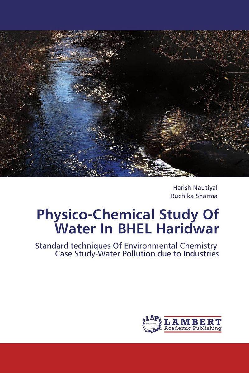 HARISH NAUTIYAL and Ruchika Sharma Physico-Chemical Study Of Water In BHEL Haridwar rajat sareen shiv kumar sareen and ruchika jaswal non carious cervical lesions