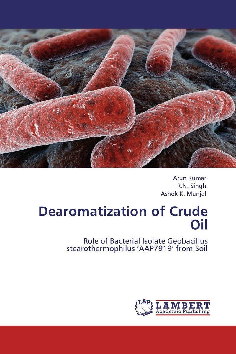 Arun Kumar,R.N. Singh and Ashok K. Munjal Dearomatization of Crude Oil rakesh singh amit kumar singh and g k garg cloning of glna from bacillus brevis