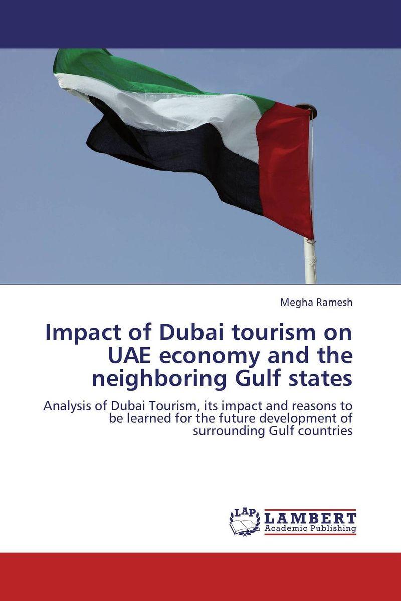 Megha Ramesh Impact of Dubai tourism on UAE economy and the neighboring Gulf states mirela catrinel voicu websites on tourism