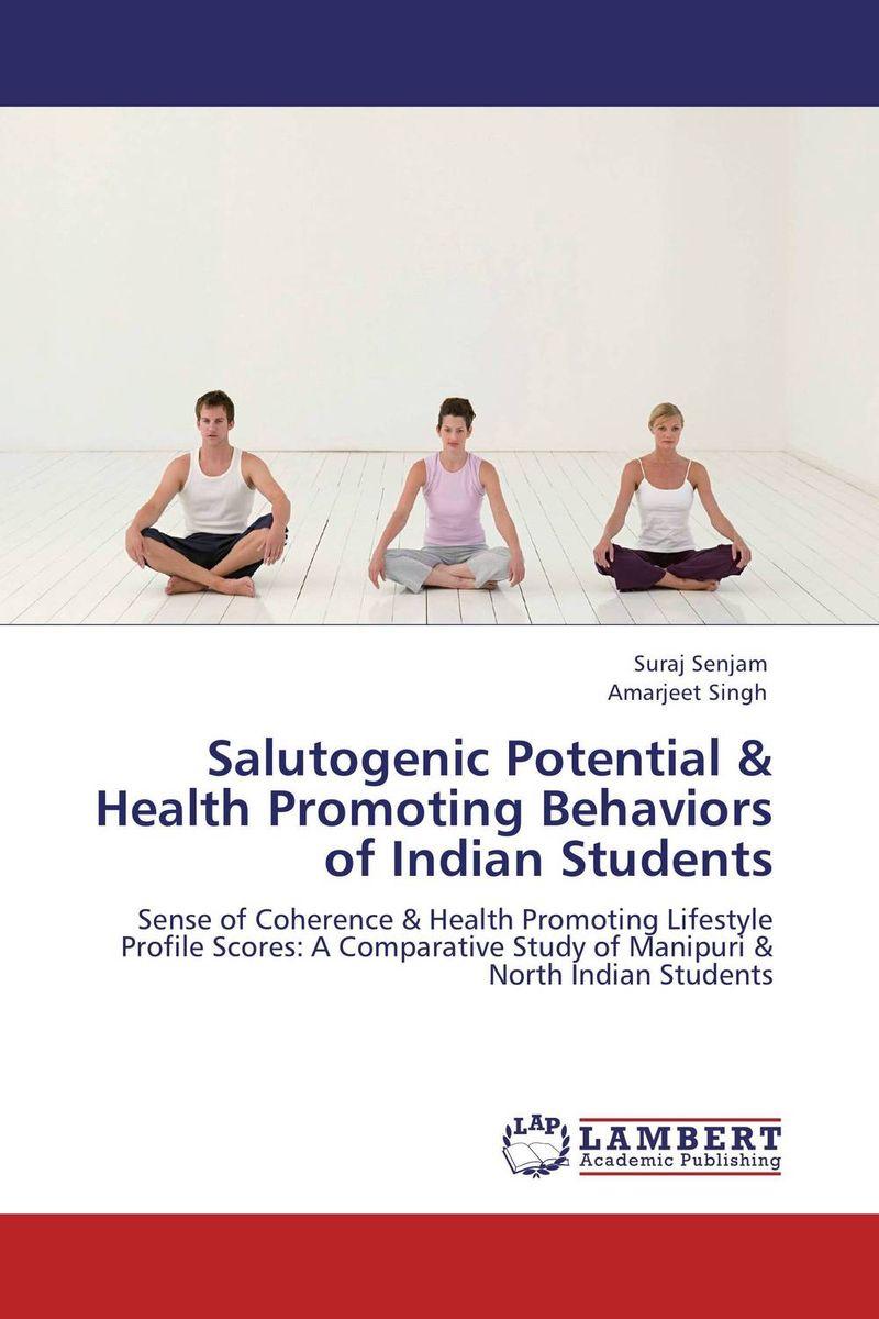 Suraj Senjam and Amarjeet Singh Salutogenic Potential & Health Promoting Behaviors of Indian Students paramjit singh and kennath j arul temporomandibular joint in health and disorders