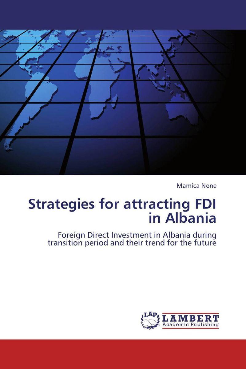 Mamica Nene Strategies for attracting FDI in Albania