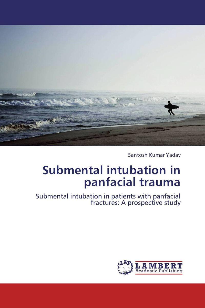 Santosh Kumar Yadav Submental intubation in panfacial trauma santosh kumar singh biodiversity assessment in ocimum using molecular markers