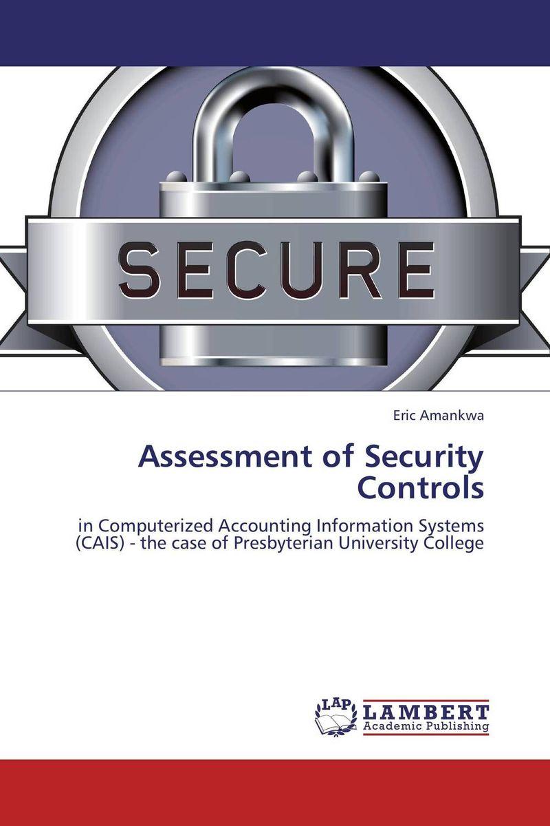 Eric Amankwa. Assessment of Security Controls