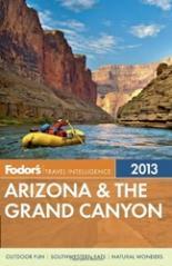 Fodor`s Arizona & the Grand Canyon 2013