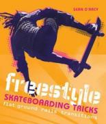 Sean D'Arcy & Phillip Marshall. Freestyle Skateboarding Tricks