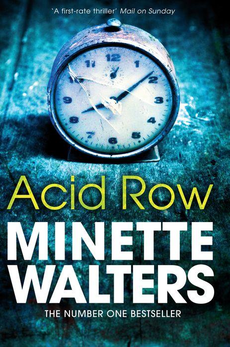 Walters, Minette. Acid Row