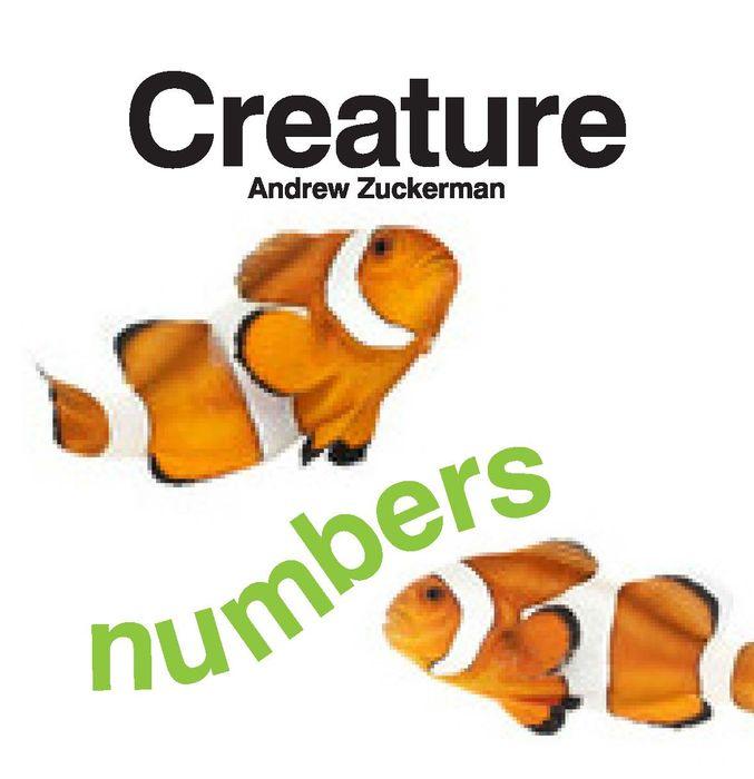 by (photographer) Andrew Zuckerman. Creature Numbers