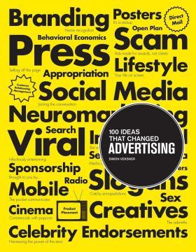 Simon Veksner. 100 Ideas that Changed Advertising