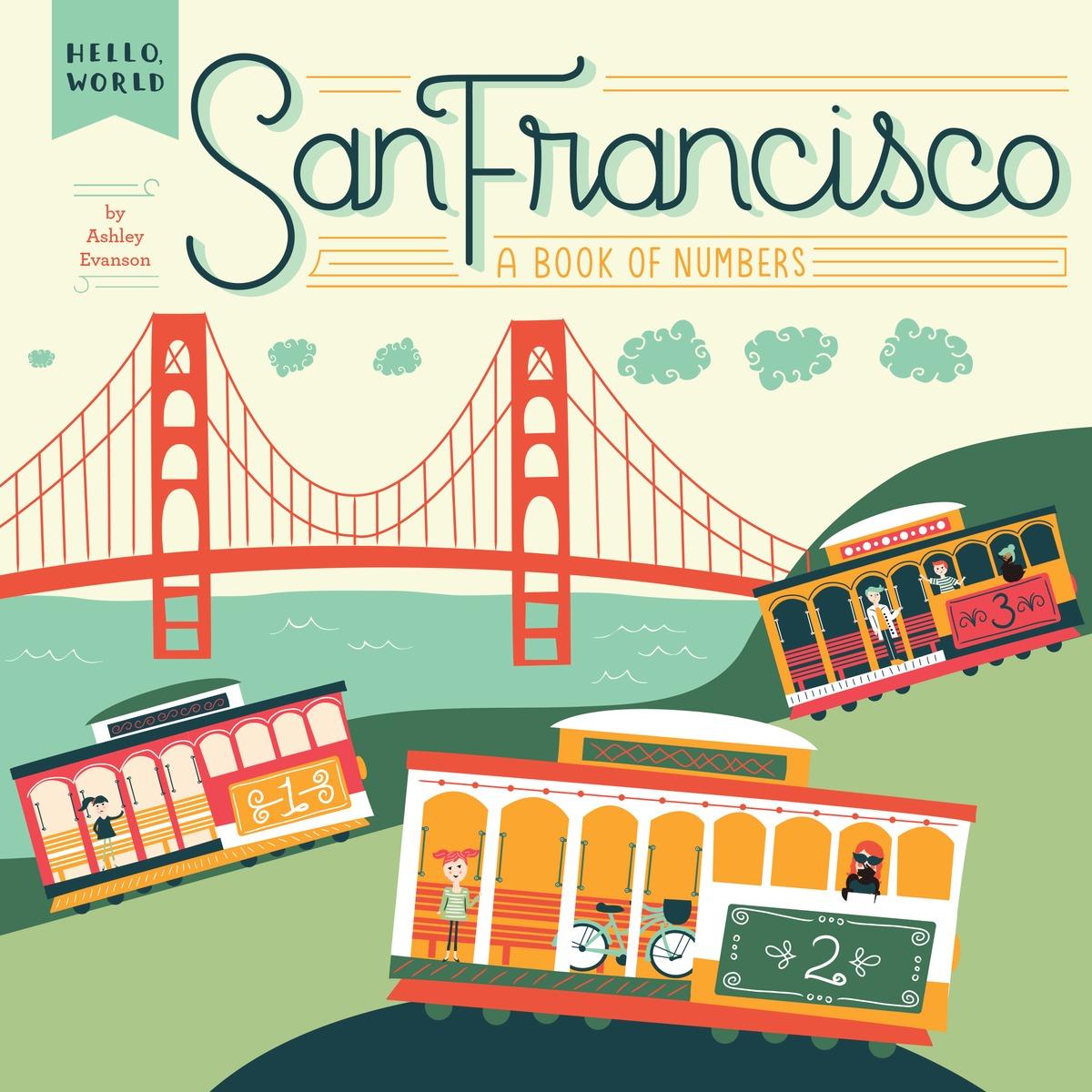 EVANSON, ASHLEY. HELLO, WORLD: SAN FRANCISCO