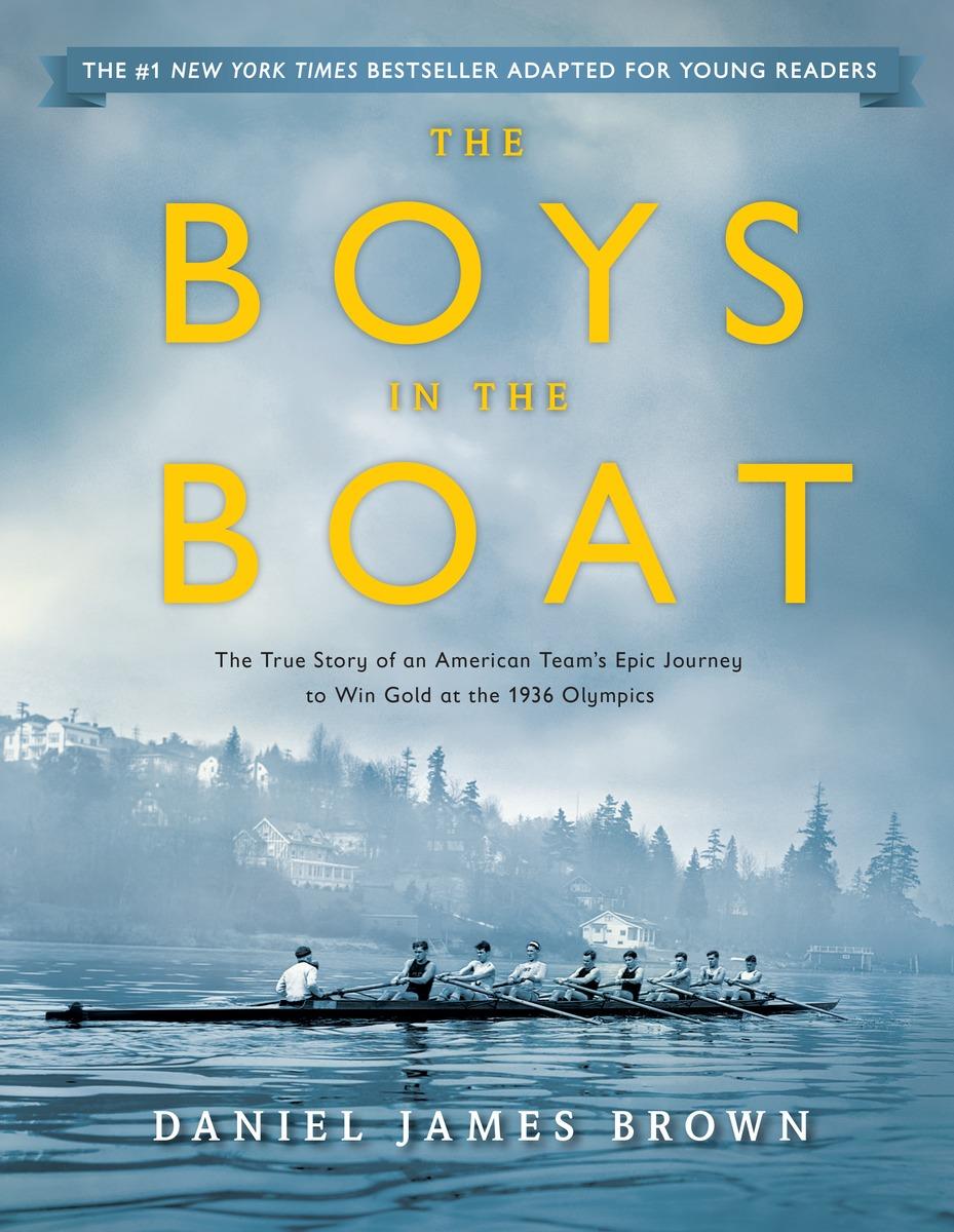 BROWN, DANIEL JAMES. BOYS IN THE BOAT