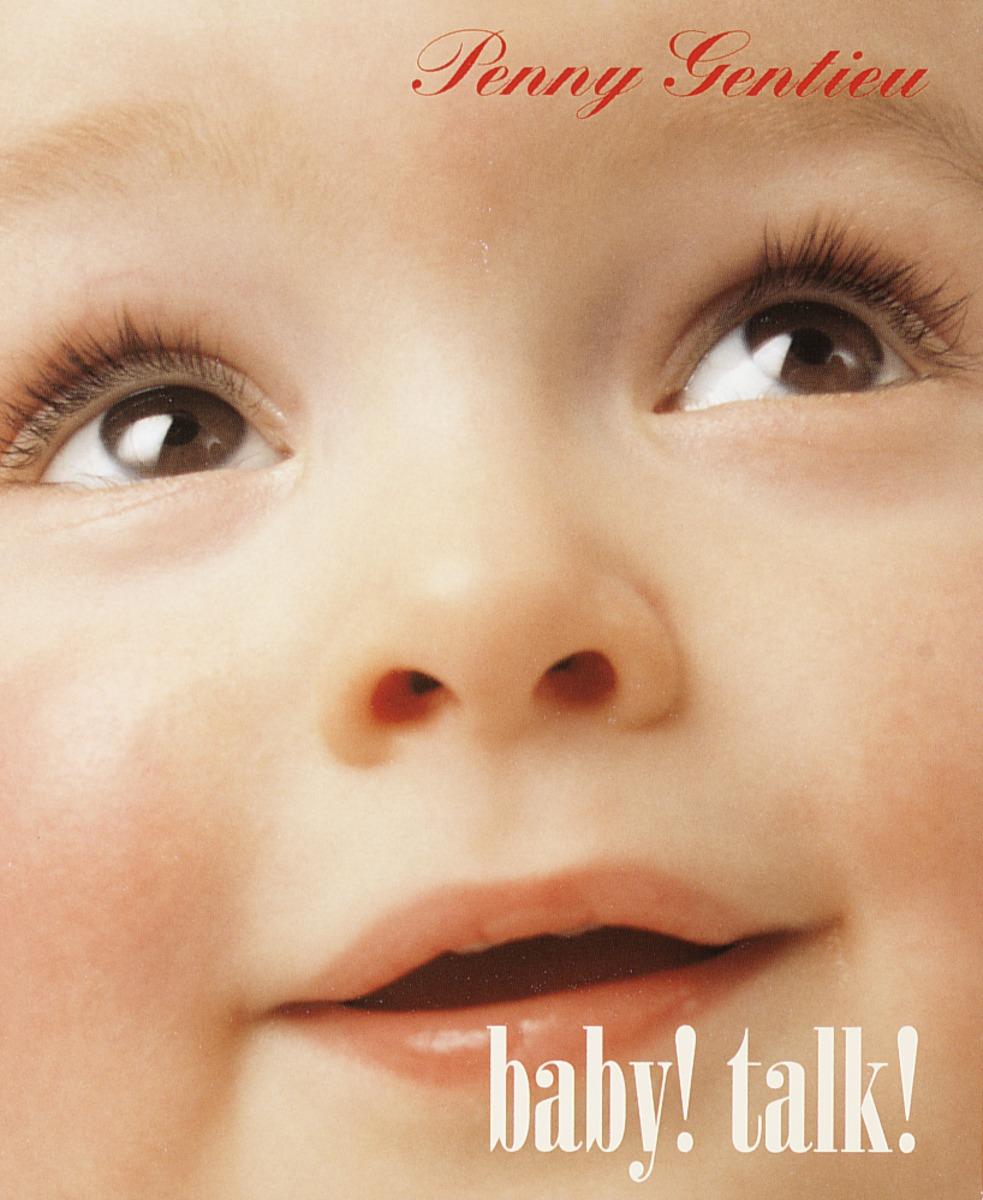 GENTIEU, PENNY BABY! TALK! baby faces