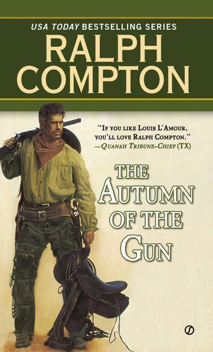 где купить  Ralph Compton Ralph Compton the Autumn of the Gun  по лучшей цене