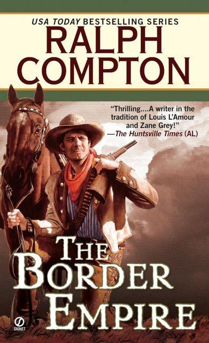 где купить  Ralph Compton Ralph Compton the Border Empire  по лучшей цене