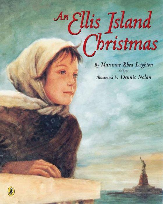 Maxinne Rhea Leighton. AN Ellis Island Christmas