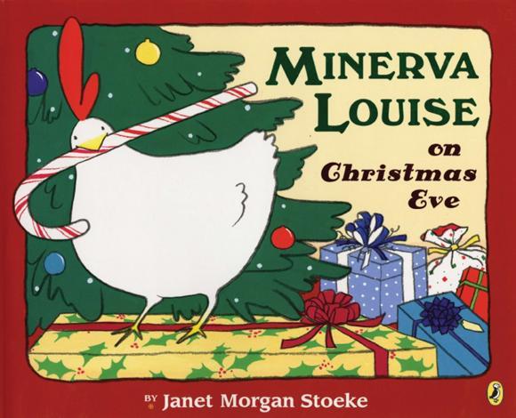 Janet Morgan Stoeke Minerva Louise on Christmas Eve janet morgan stoeke pip s trip