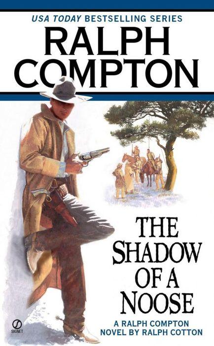 где купить  Ralph Compton Ralph Compton the Shadow of a Noose  по лучшей цене