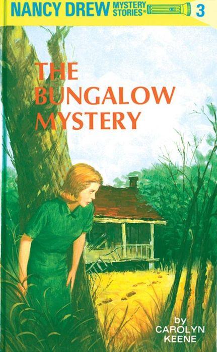 Carolyn Keene Nancy Drew 03: the Bungalow Mystery nancy кукла нэнси в малиновой юбке плетение косичек nancy