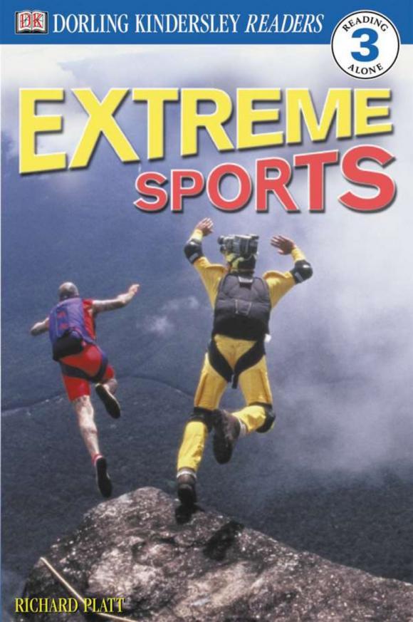 Richard Platt. DK Readers L3: Extreme Sports