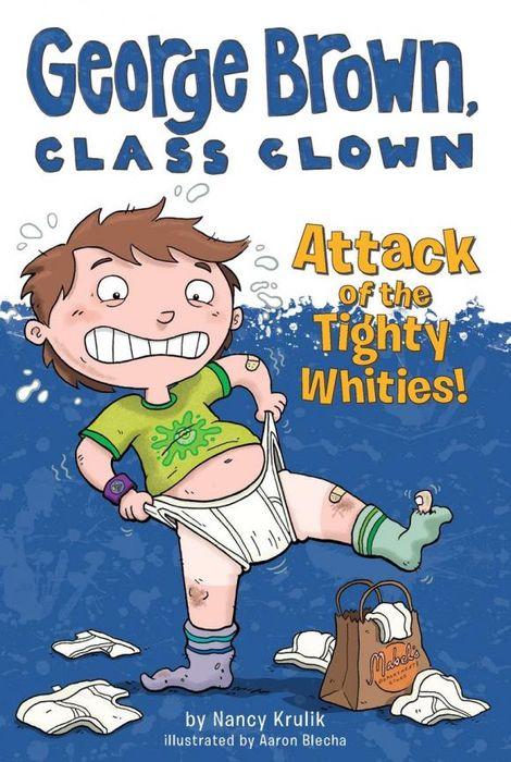 Nancy Krulik Attack of the Tighty Whities! #7 nancy кукла нэнси в малиновой юбке плетение косичек nancy