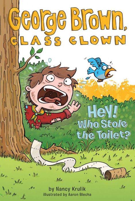 Nancy Krulik Hey! Who Stole the Toilet? #8 nancy кукла нэнси в малиновой юбке плетение косичек nancy