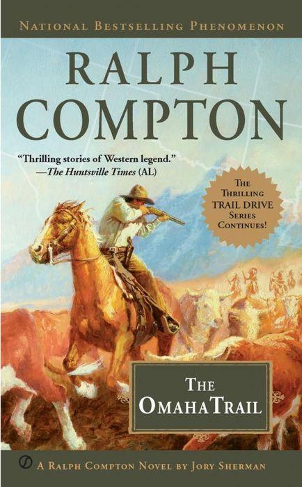где купить  Ralph Compton Ralph Compton the Omaha Trail  по лучшей цене