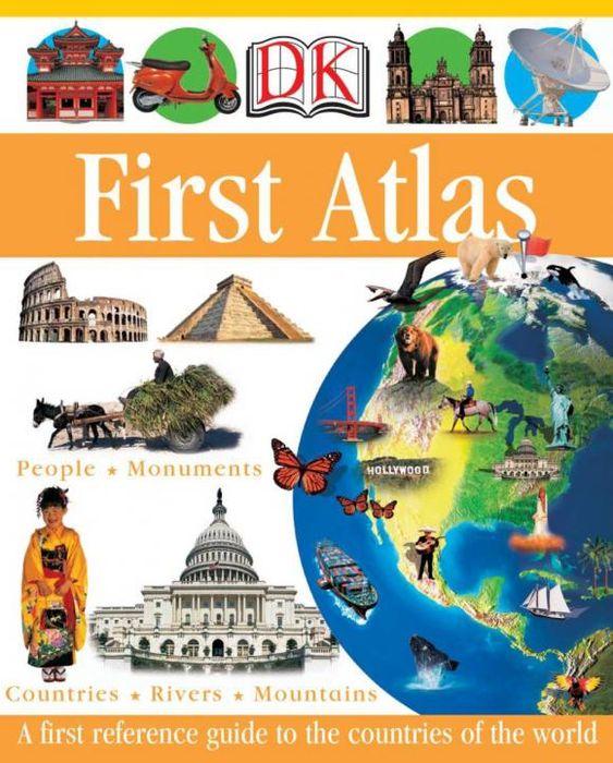 Anita Ganeri. DK First Atlas
