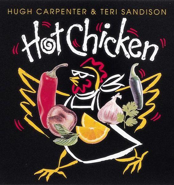Hugh Carpenter. Hot Chicken