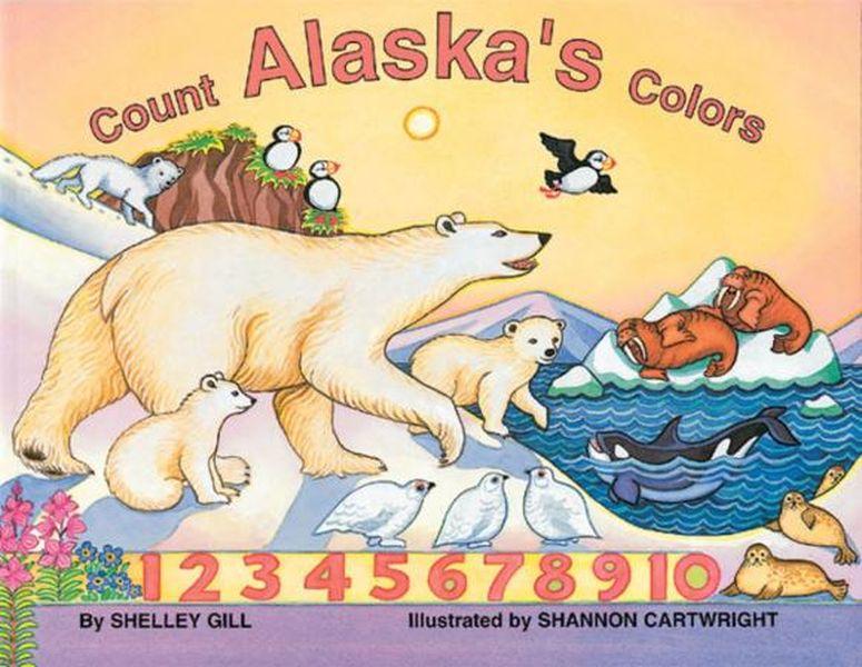 Shelley Gill. Count Alaska's Colors