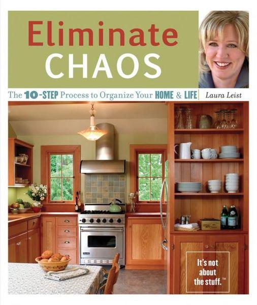Laura Leist. Eliminate Chaos